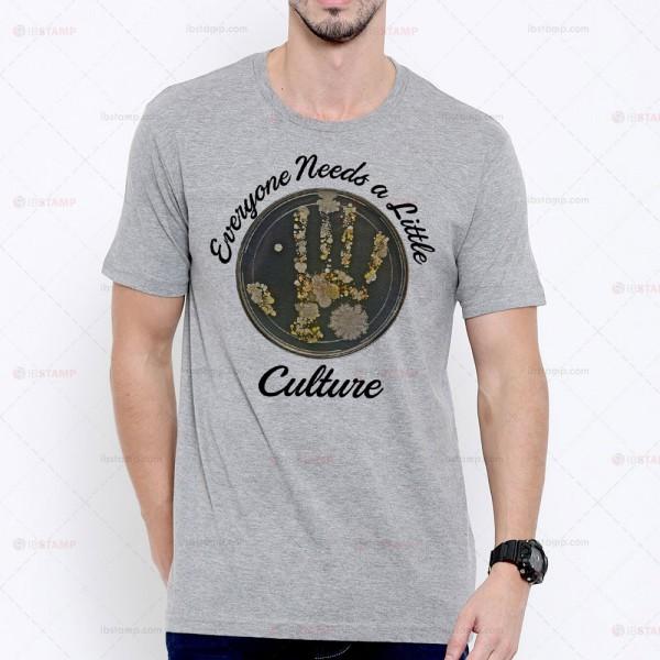 تی شرت میکروبیولوژی طرح Everyone Needs a Little Culture