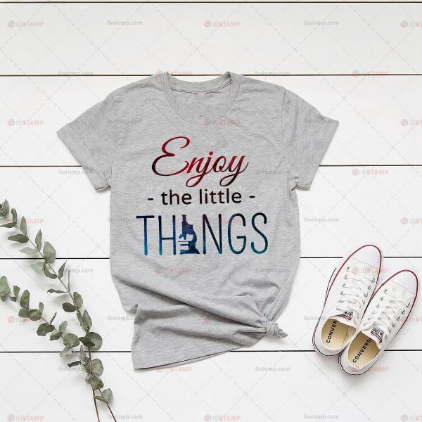تی شرت آزمایشگاهی طرح Enjoy The Little Things