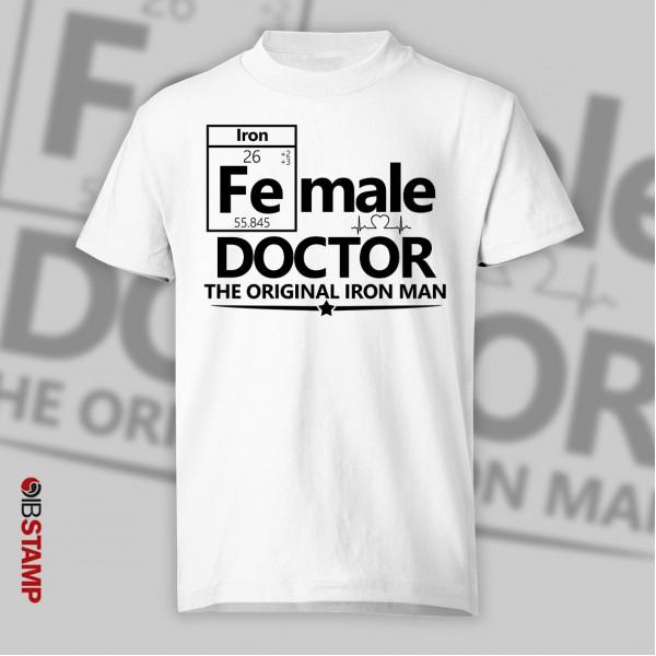 تی شرت پزشکی طرح Female Doctor, The original Iron Man